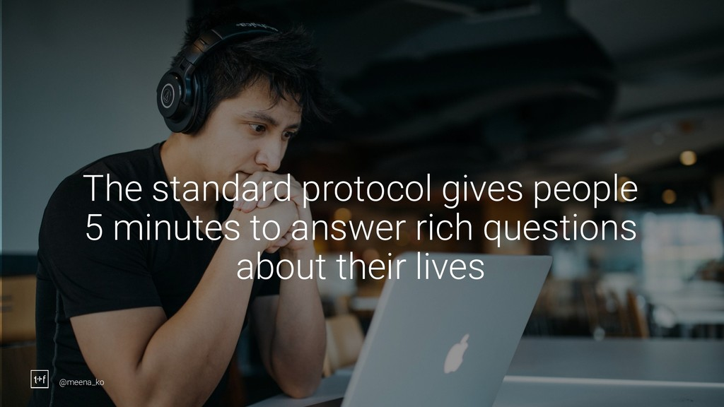9 The standard protocol gives people 5 minutes ...