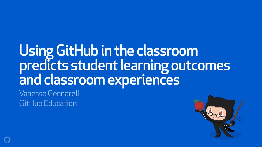 Using GitHub in the classroom predicts student ...