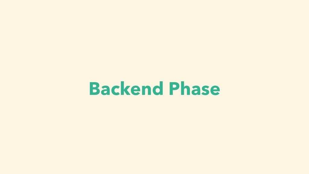 Backend Phase