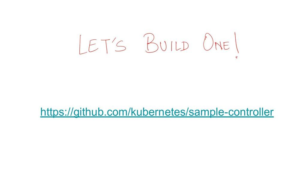 https://github.com/kubernetes/sample-controller