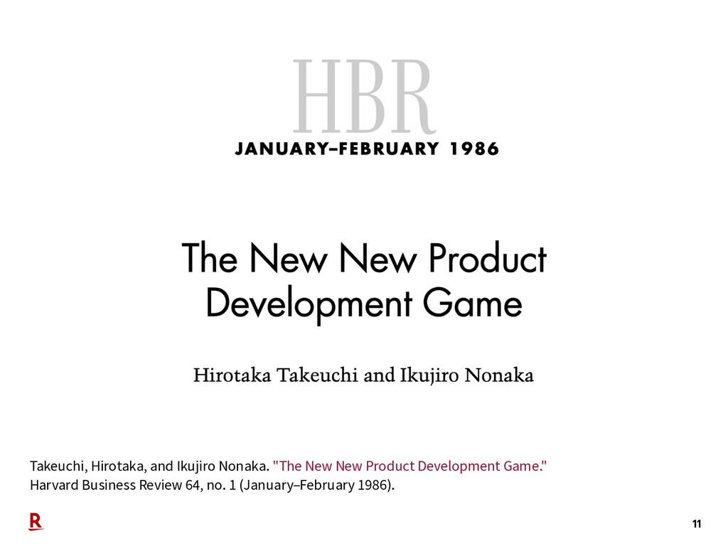 "11 Takeuchi, Hirotaka, and Ikujiro Nonaka. ""The..."