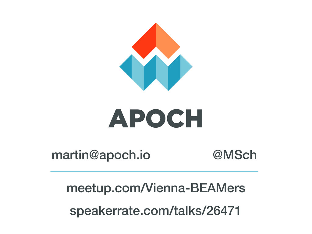 speakerrate.com/talks/26471 @MSch martin@apoch....