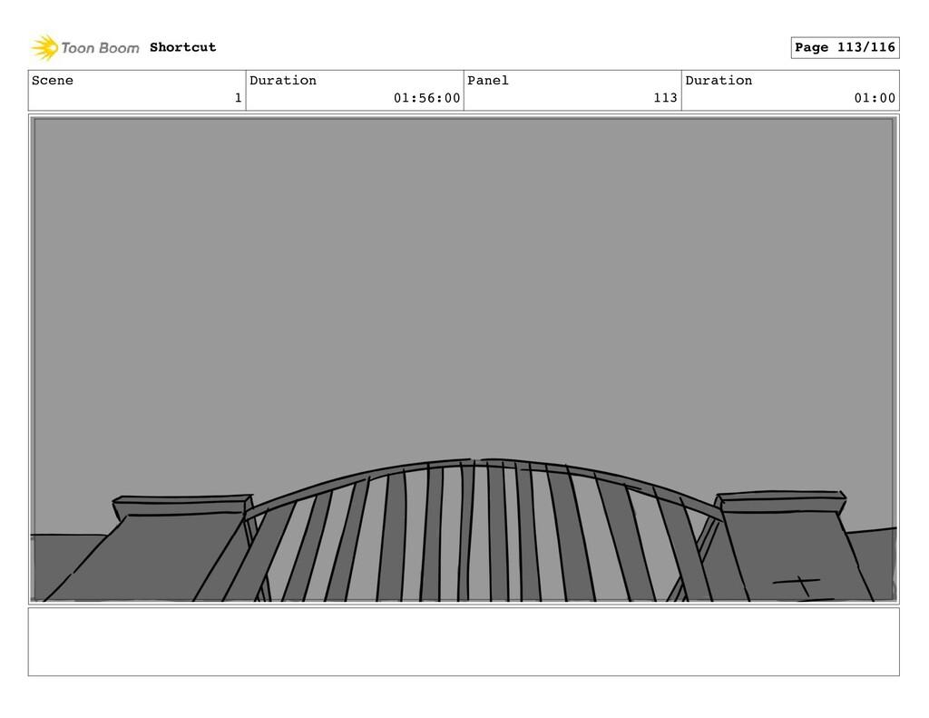 Scene 1 Duration 01:56:00 Panel 113 Duration 01...