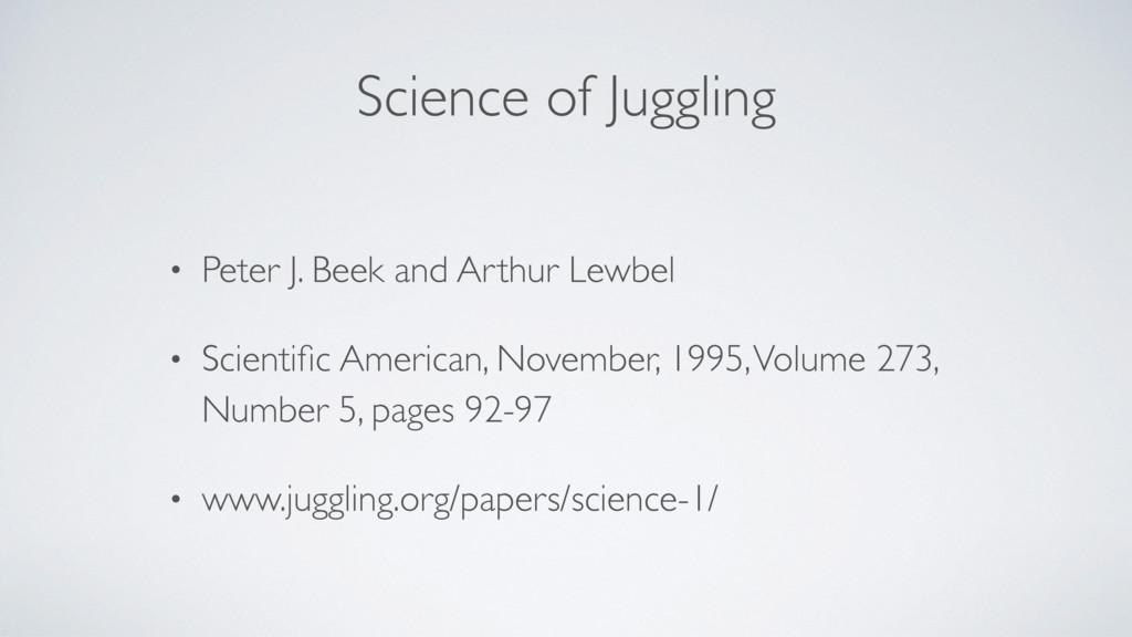 Science of Juggling • Peter J. Beek and Arthur ...