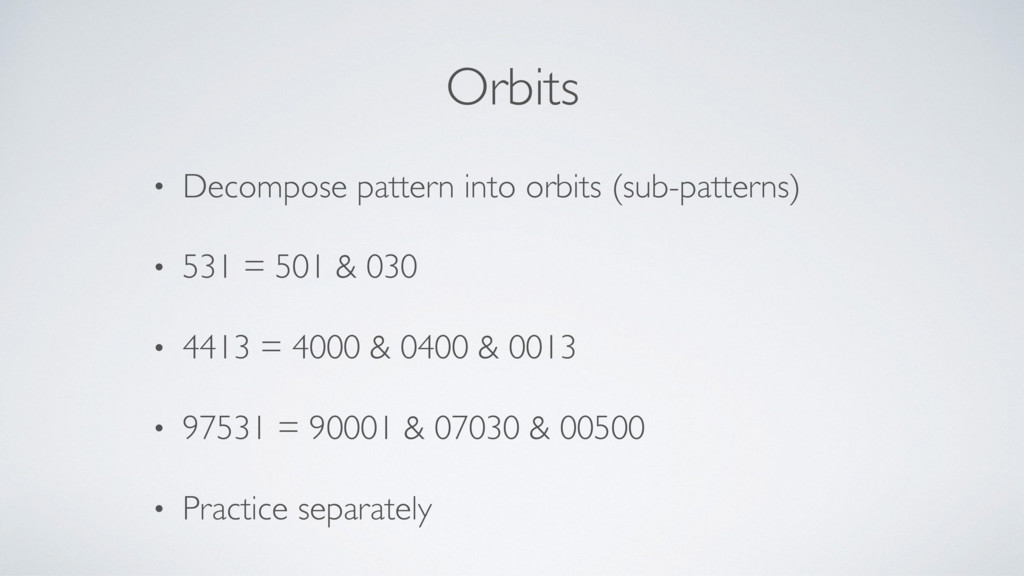 Orbits • Decompose pattern into orbits (sub-pat...