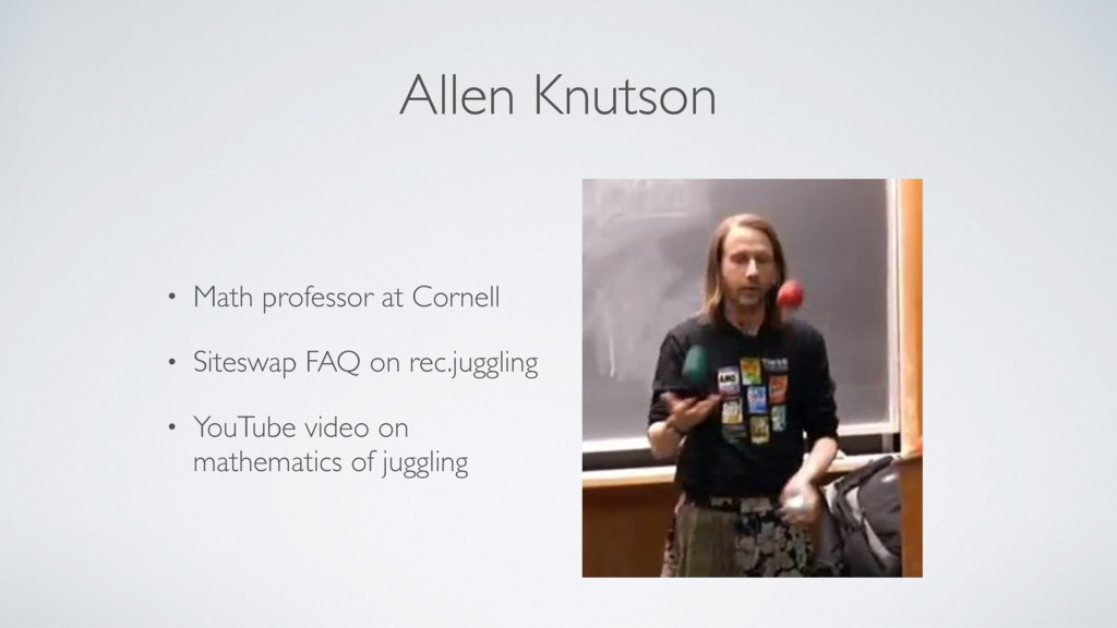 Allen Knutson • Math professor at Cornell • Sit...