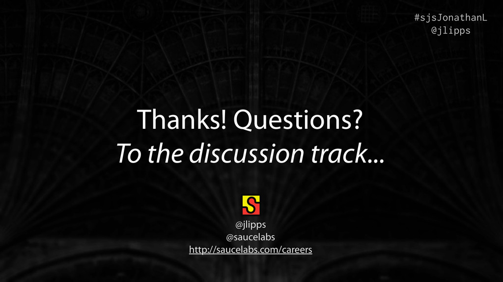 Thanks! Questions? To the discussion track... #...