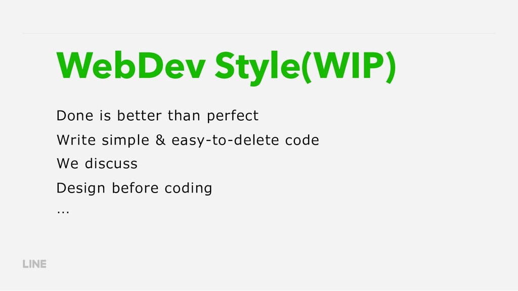 WebDev Style(WIP) Done is better than perfect W...