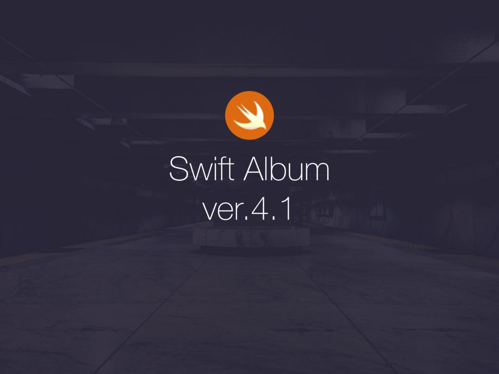 Swift Album ver.4.1