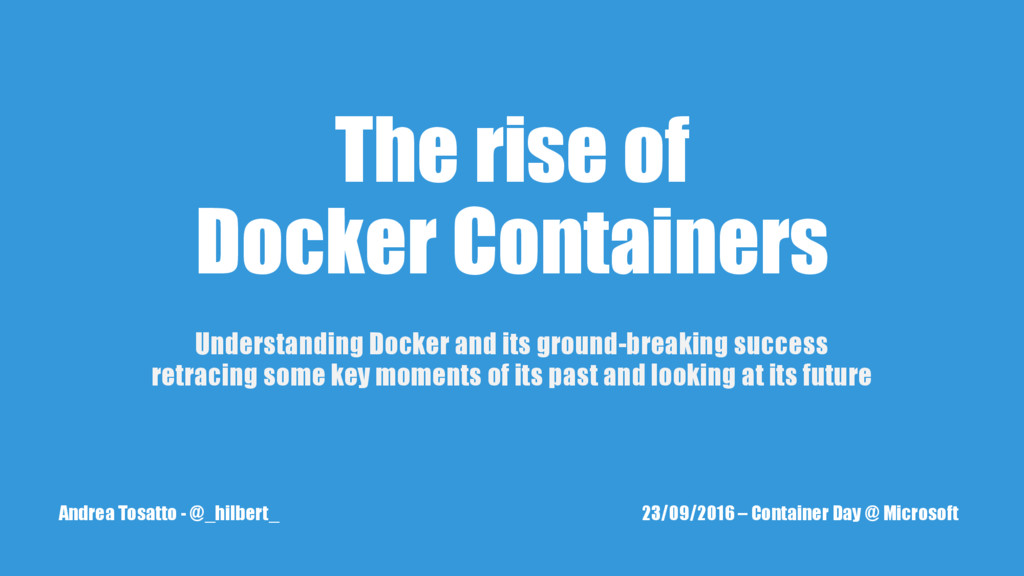 The rise of Docker Containers Understanding Doc...