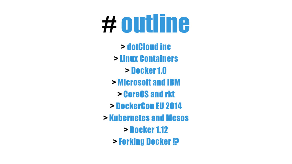 # outline > dotCloud inc > Linux Containers > D...