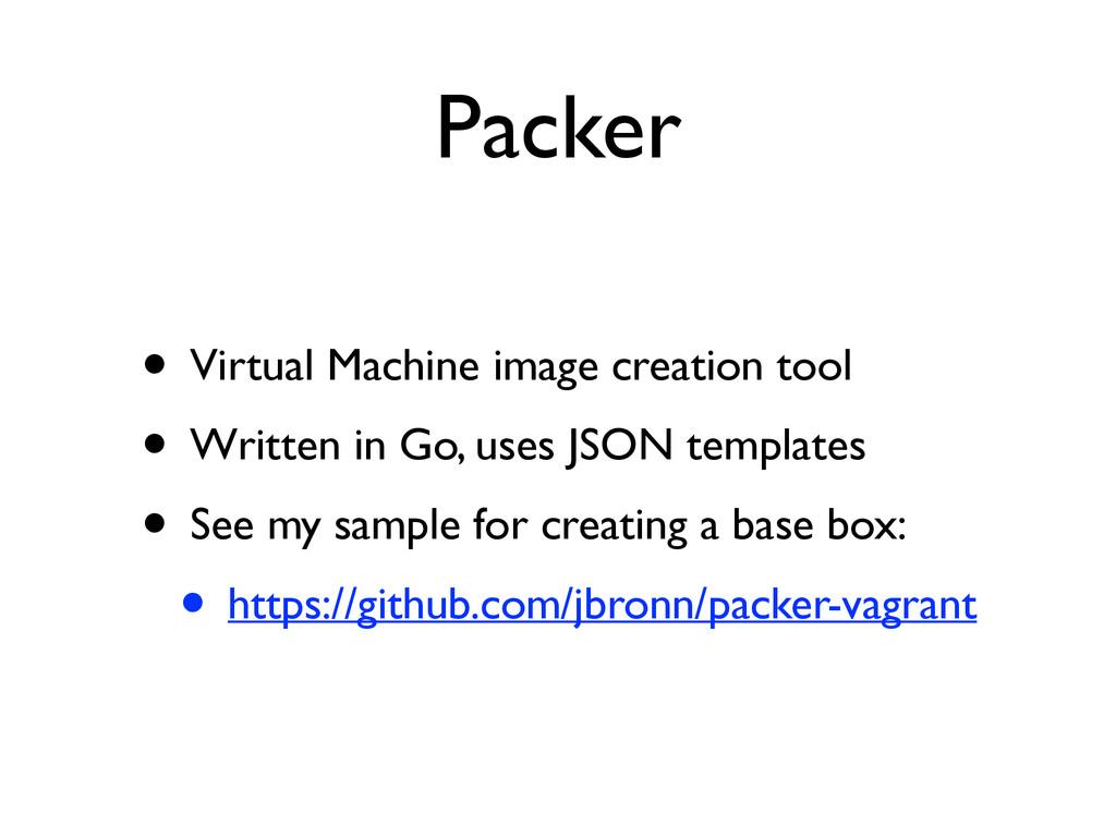 Packer • Virtual Machine image creation tool ...