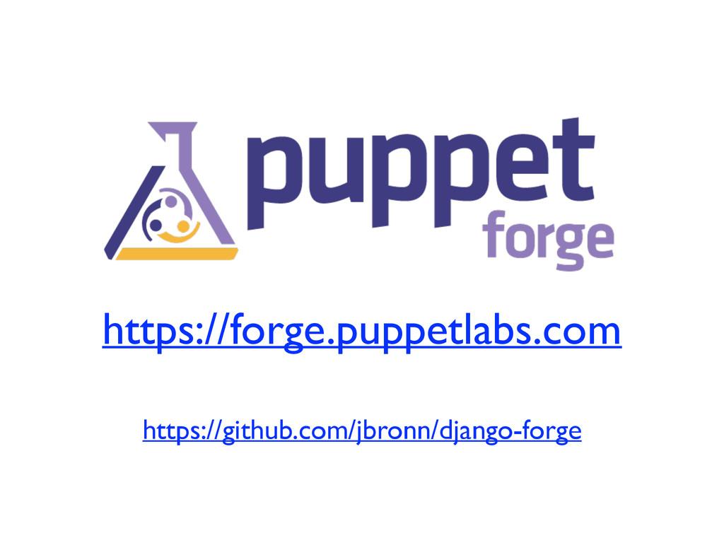 https://forge.puppetlabs.com https://github.com...