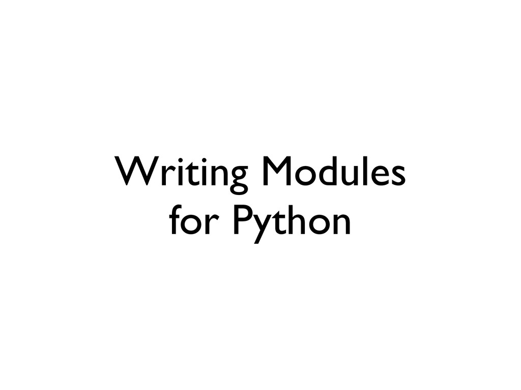 Writing Modules  for Python