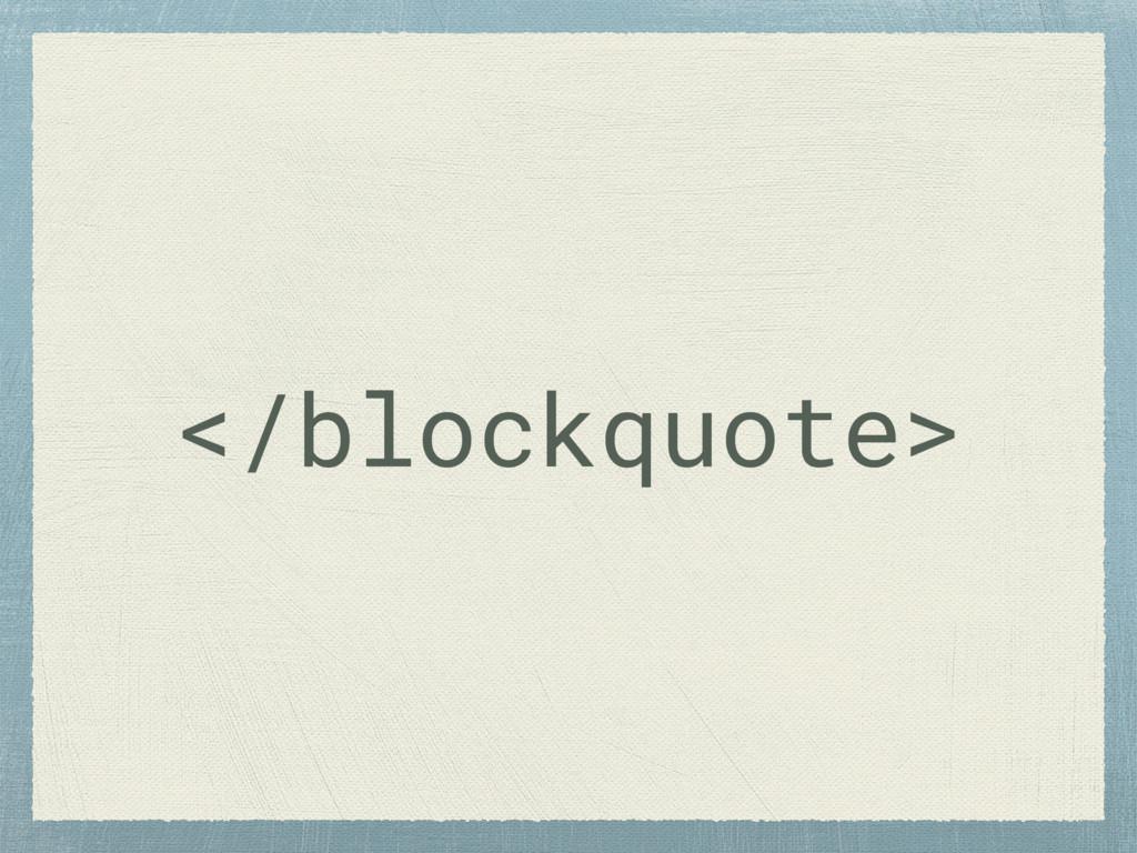 </blockquote>