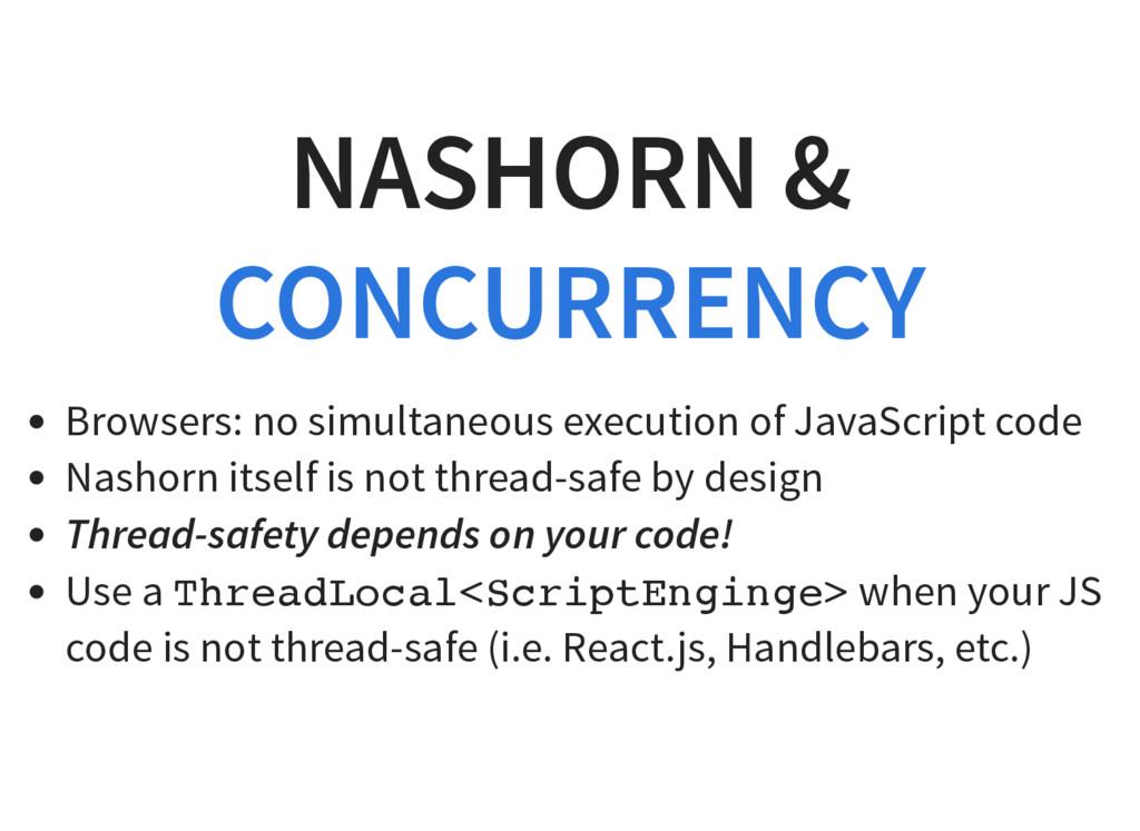 NASHORN & Browsers: no simultaneous execution o...