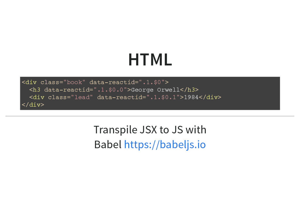 HTML Transpile JSX to JS with Babel <div class=...