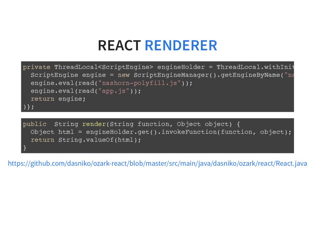 REACT RENDERER private ThreadLocal<ScriptEngine...
