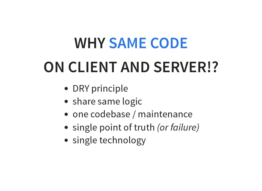 WHY ON CLIENT AND SERVER!? DRY principle share ...