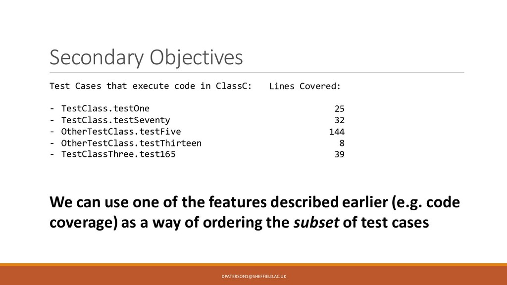 Secondary Objectives We can use one of the feat...