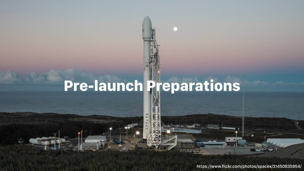 Pre-launch Preparations https://www.flickr.com/...