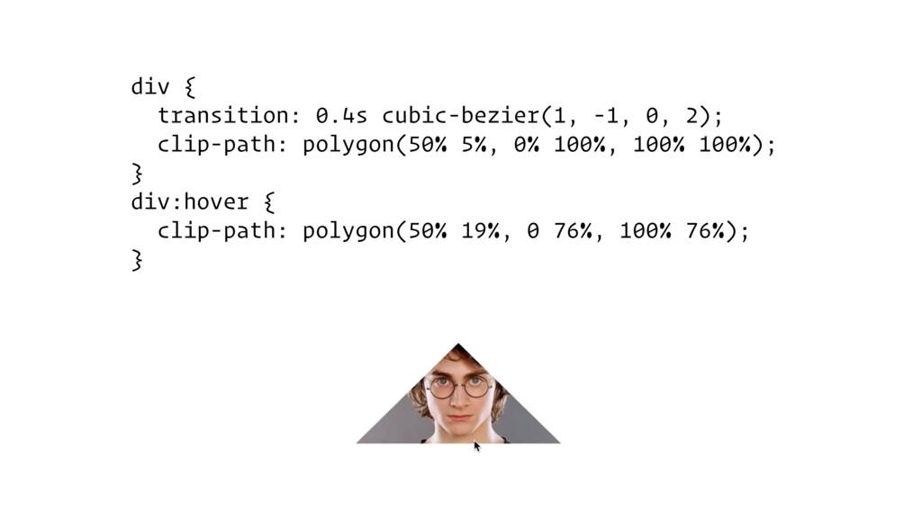 div { transition: 0.4s cubic-bezier(1, -1, 0, 2...