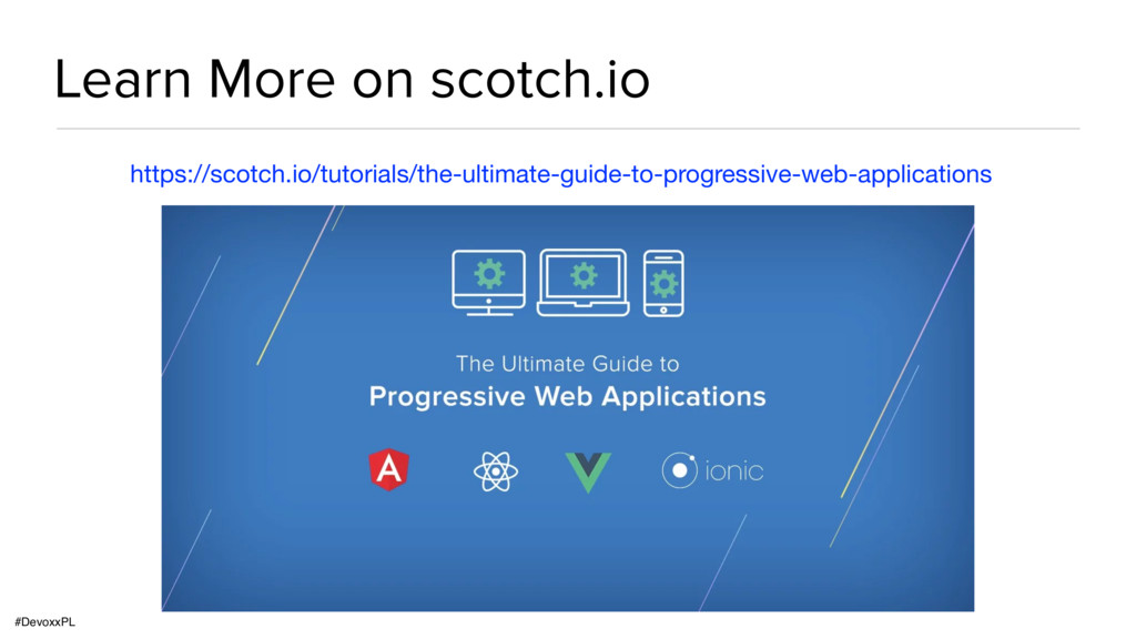 #DevoxxPL Learn More on scotch.io https://scotc...