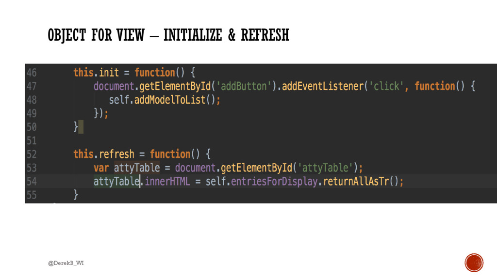 OBJECT FOR VIEW – INITIALIZE & REFRESH @DerekB_...