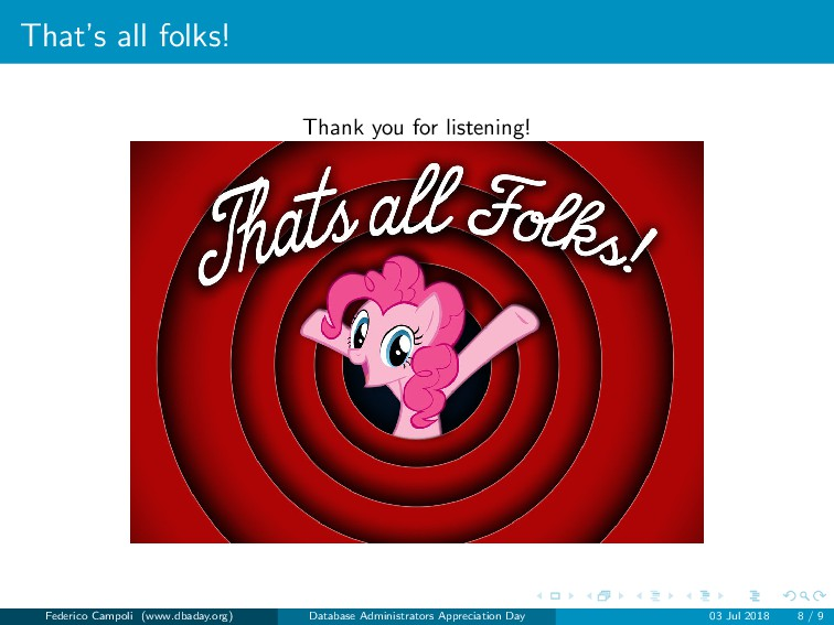 That's all folks! Thank you for listening! Fede...