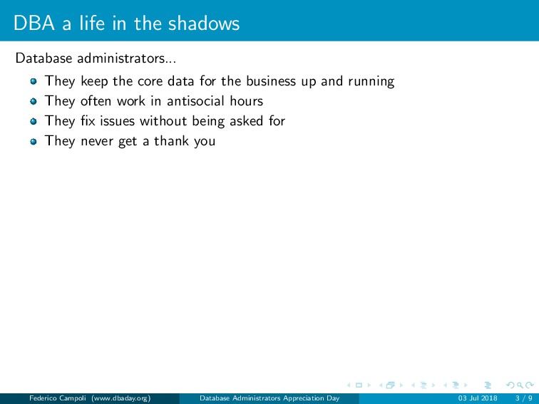 DBA a life in the shadows Database administrato...