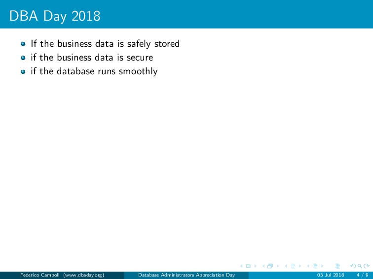 DBA Day 2018 If the business data is safely sto...