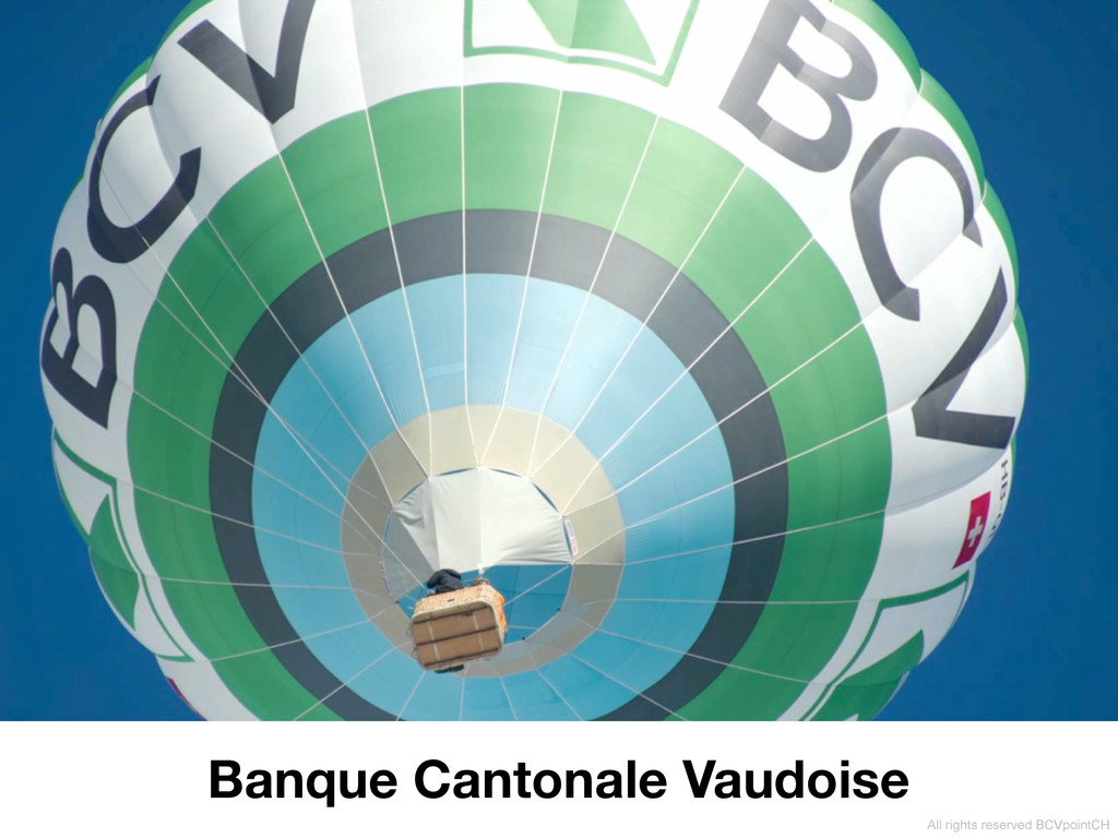 Banque Cantonale Vaudoise All rights reserved B...