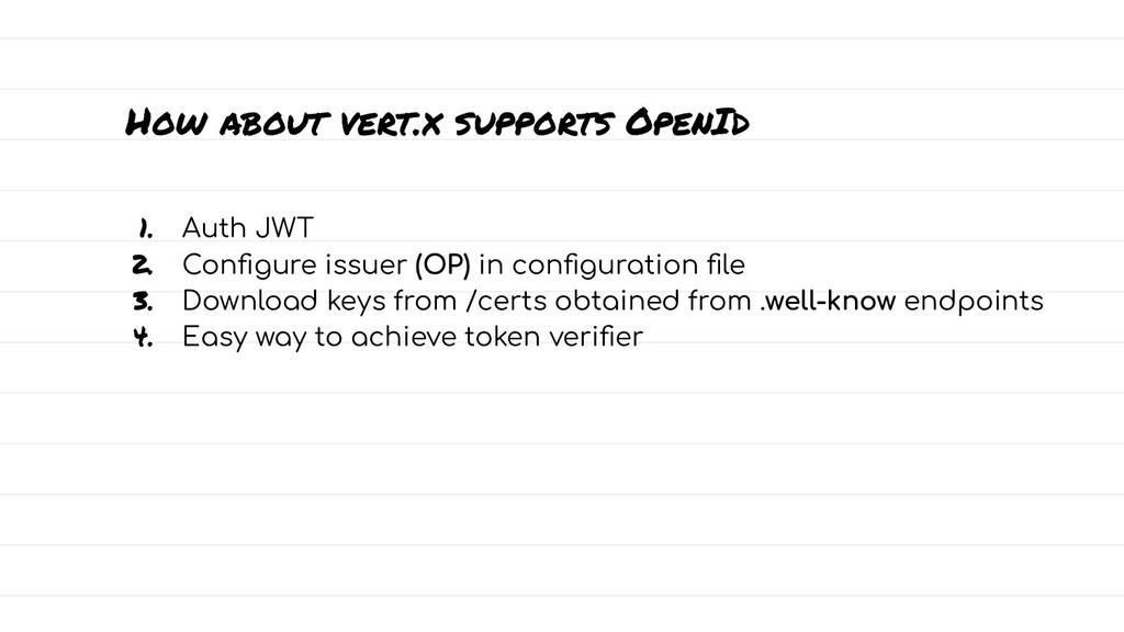 How about vert.x supports OpenId 1. Auth JWT 2....
