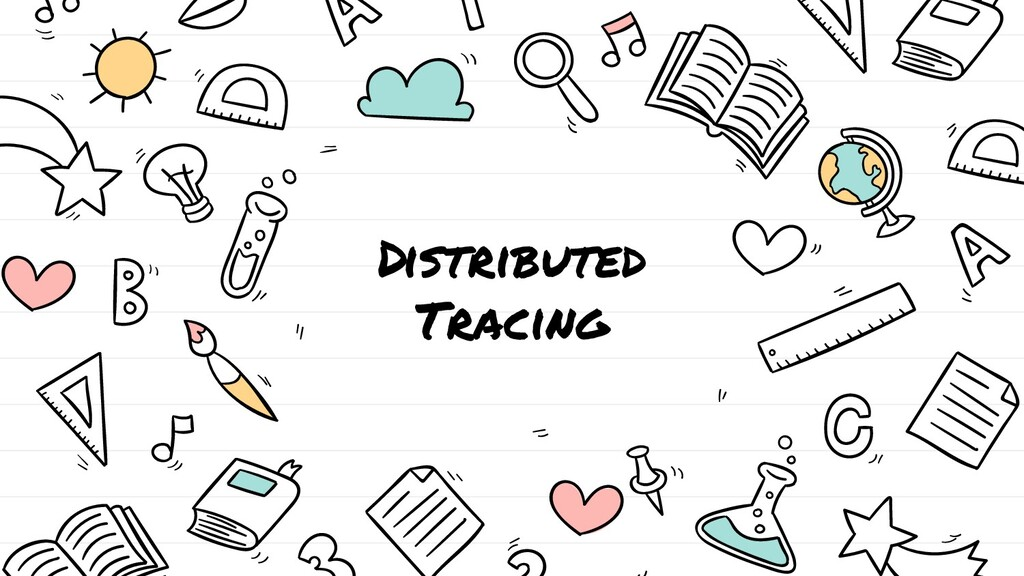 Distributed Tracing