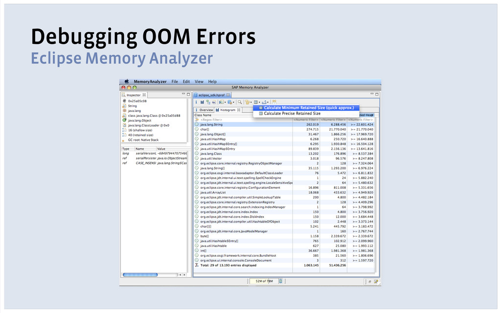 Debugging OOM Errors Eclipse Memory Analyzer