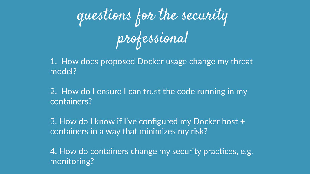1.    How  does  proposed  Docker  usage  chang...