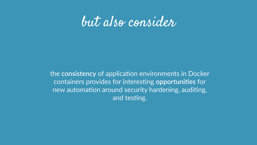 but also consider the consistency of applica...