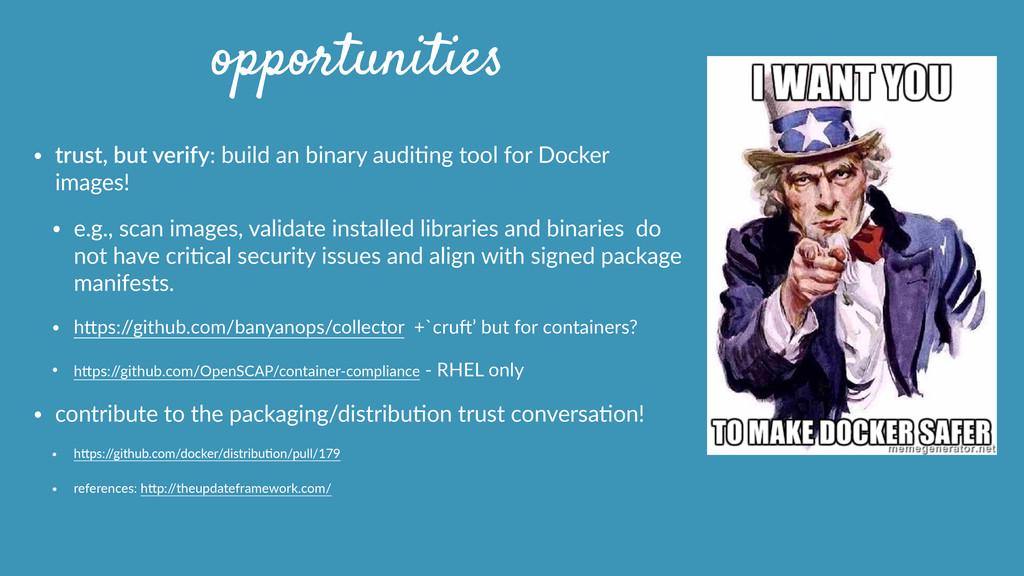 opportunities • trust, but verify: build an...