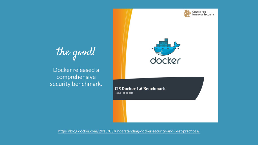 the good! Docker  released  a   comprehensive  ...
