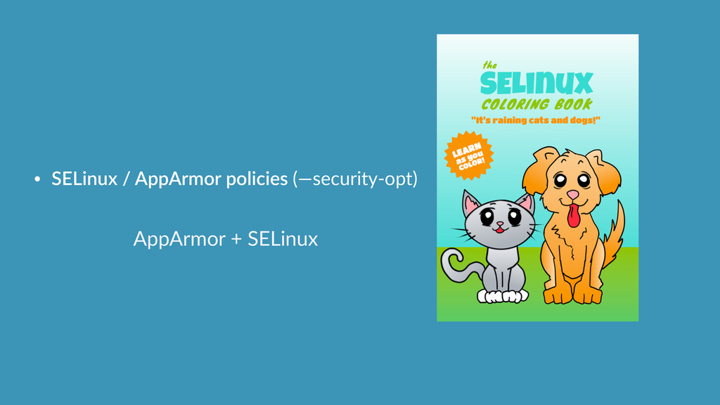 AppArmor  +  SELinux • SELinux  /  AppArmor  po...
