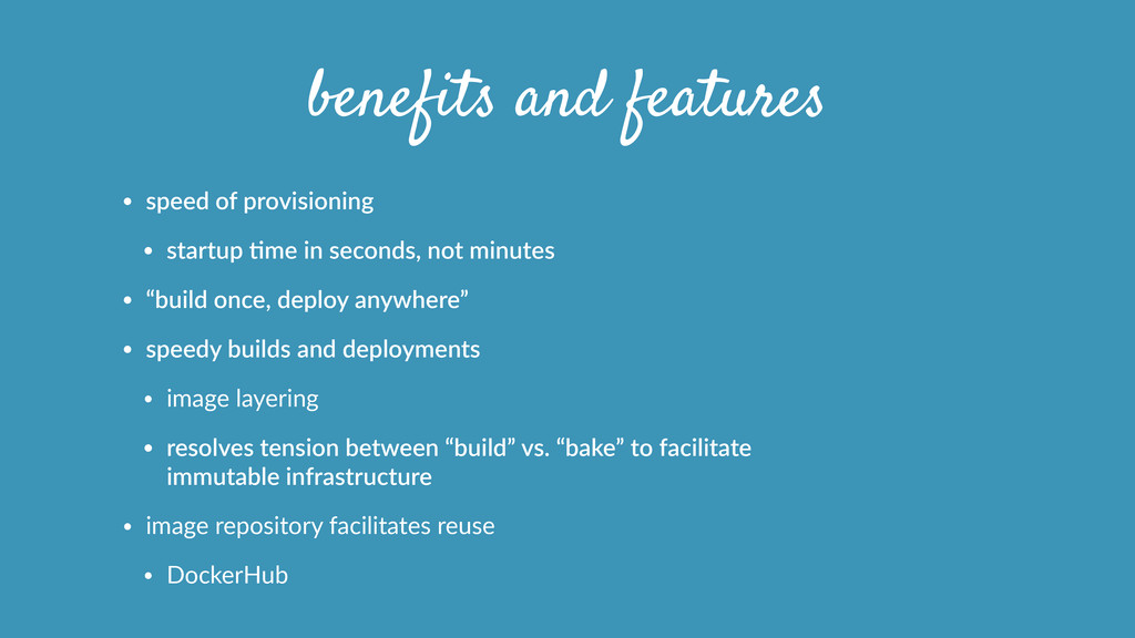 benefits and features • speed  of  provisioning...