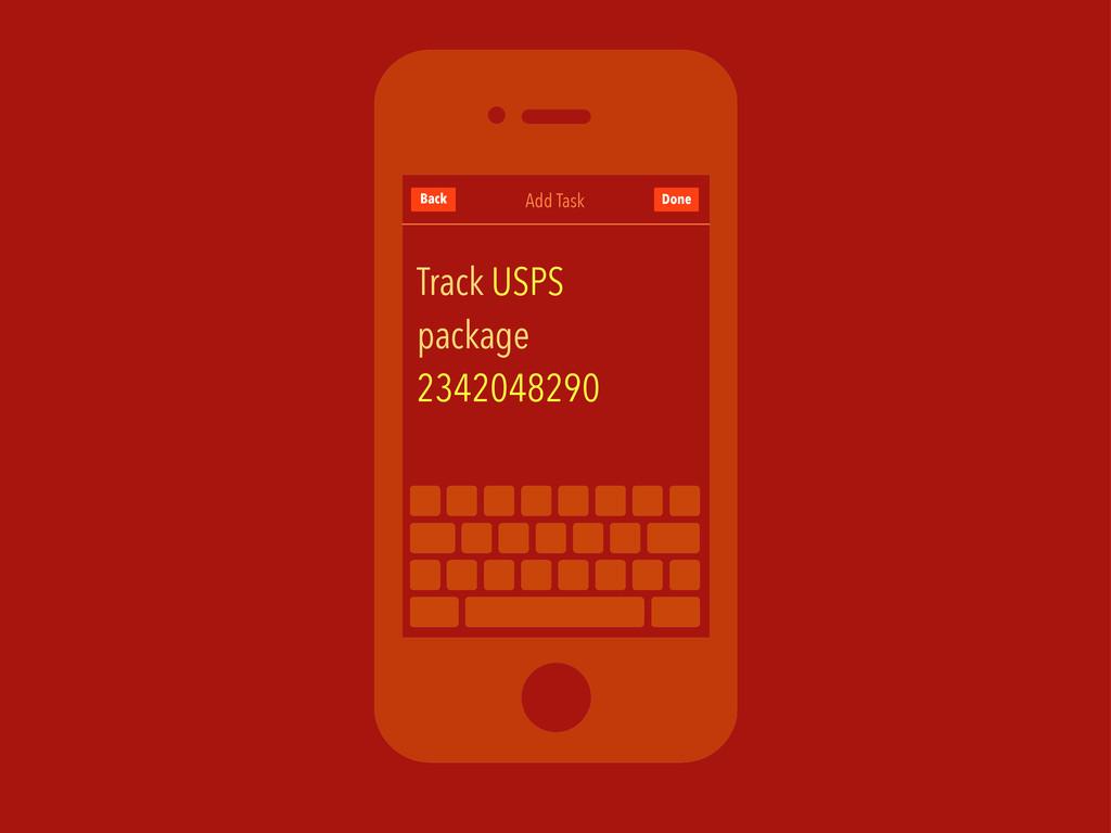 Add Task Back Track USPS package 2342048290 Done