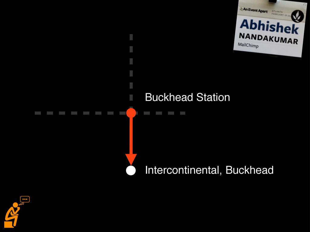 Buckhead Station Intercontinental, Buckhead