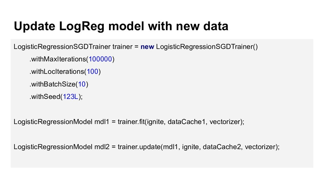 Update LogReg model with new data LogisticRegre...