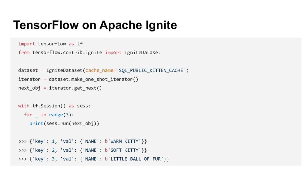 TensorFlow on Apache Ignite import tensorflow a...