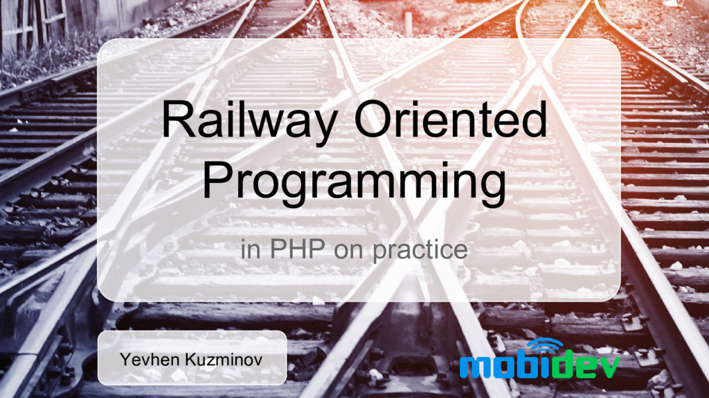 Railway Oriented Programming in PHP on practice...