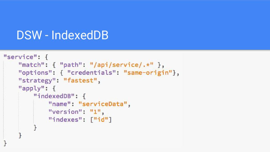 DSW - IndexedDB
