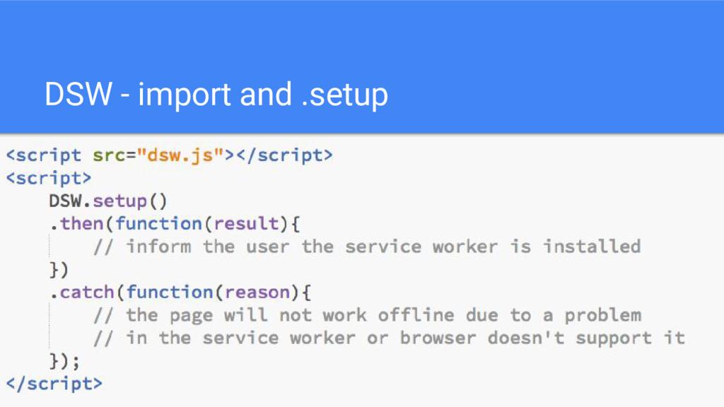 DSW - import and .setup