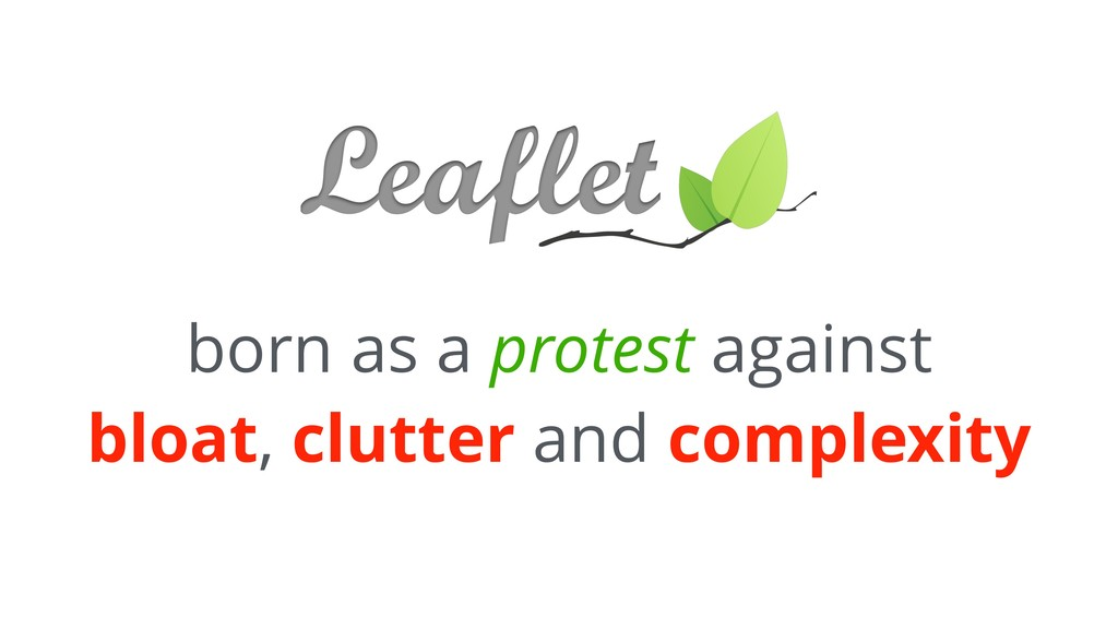born as a protest against bloat, clutter and co...