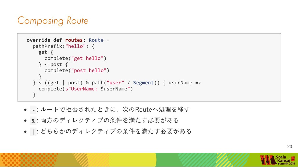 Composing Route override def routes: Route = pa...